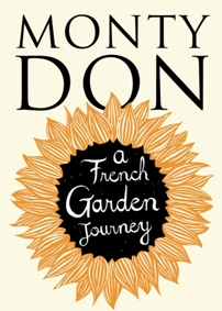 Monty Don French Garden Journey